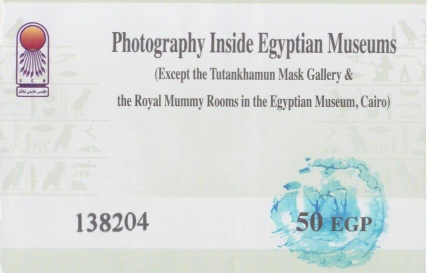 Ticket para poder hacer fotografías en El Museo Egipcio