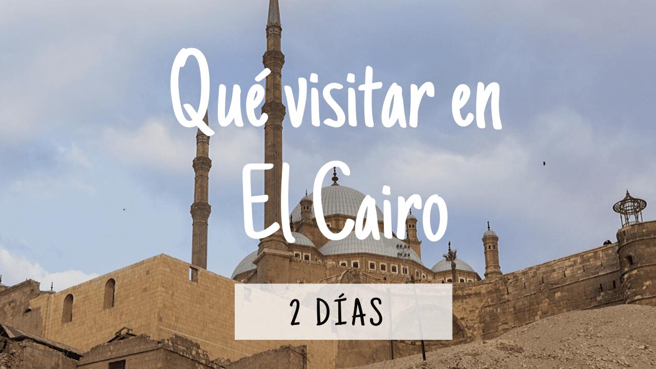 Qué visitar en El Cairo